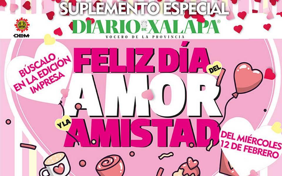 Suplemento Especial Feliz Dia Del Amor Y La Amistad Diario De Xalapa